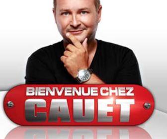 Bienvenue Chez Cauet replay