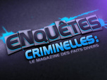 Replay Enquetes criminelles