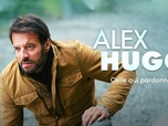 Replay Alex Hugo - Celle qui pardonne