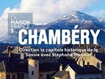 Replay La maison France 5 - Chambéry