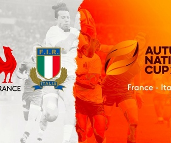 Replay Coupe d'automne des nations de Rugby - Autumn Nations Cup : France vs Italie
