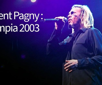 Replay Florent Pagny : Olympia 2003 - 18/04/2021