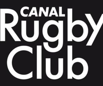 Replay Canal Rugby Club - Émission du 06 sept. 2020