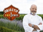 Replay Objectif Top Chef - Semaine 10 : finale nationale / Journée 1