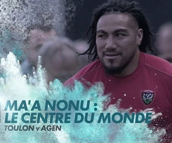 Replay Ma'a Nonu : Le Centre Du Monde : Canal Rugby Club - Retro - Rugby - Joyeux anniversaire
