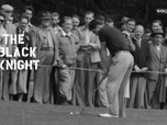 Replay Golf - The Black Knight : Entretien avec Gary Player et Jean Garaïalde