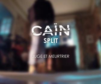 Replay Caïn la série - Split Screen - juge et meurtrier