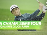 Replay Golf - Les highlights de Jon Rahm : PGA Championship 2020 - 3ème Tour
