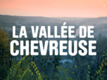 Replay La maison France 5 - La Vallée de Chevreuse