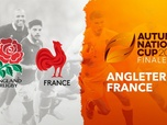 Replay Autumn Nations Cup - Finale : Angleterre - France