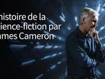 Replay L'histoire de la science-fiction par James Cameron - L'espace