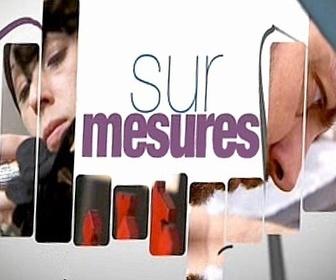 Sur Mesures replay