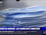Replay Week-end première - Masques de demain : les fabricants innovent - 31/01