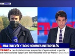 Replay BFM story - Story 5 : Trois hommes interpellés, Mia toujours introuvable - 15/04