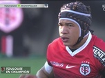 Replay Le résumé de Toulouse / Montpellier : Canal Rugby Club