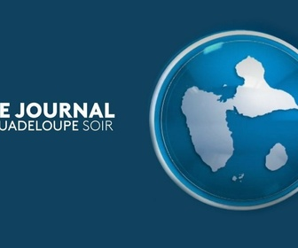 Replay Journal Guadeloupe - Émission du dimanche 18 avril 2021