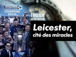 Replay Football - Leicester : cité des miracles : Archive Premier League