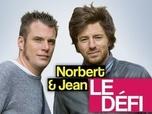Replay Norbert et Jean : le défi !