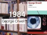 Replay La p'tite librairie - 1984 - Georges Orwell
