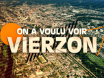 Replay On a voulu voir Vierzon