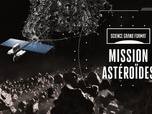 Replay Science grand format - Mission astéroïdes