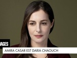 Replay Les sauvages - Amira Casar est... Daria Chaouch