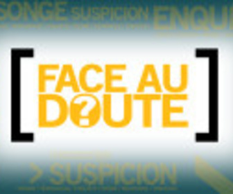 Face au doute replay