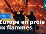 Replay L'Europe en proie aux flammes